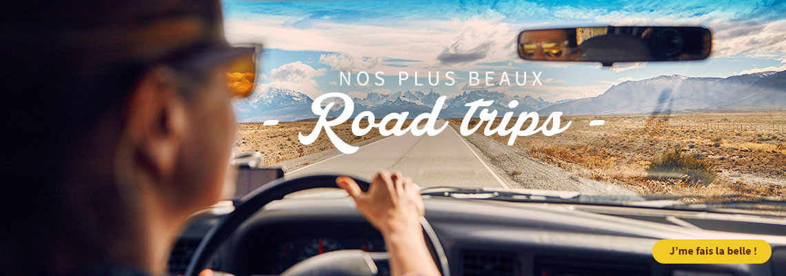 Nos plus beaux Road trips